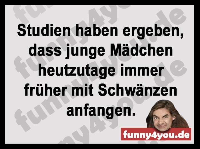 Funny Spruch - immer früher