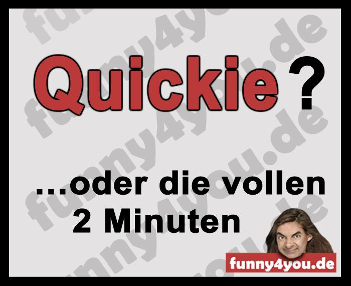 Funny Spruch - Quickie