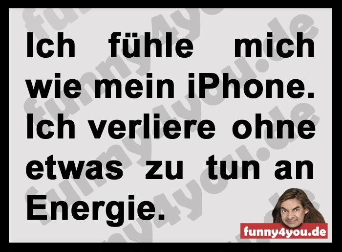 Funny Spruch - verliere Energie