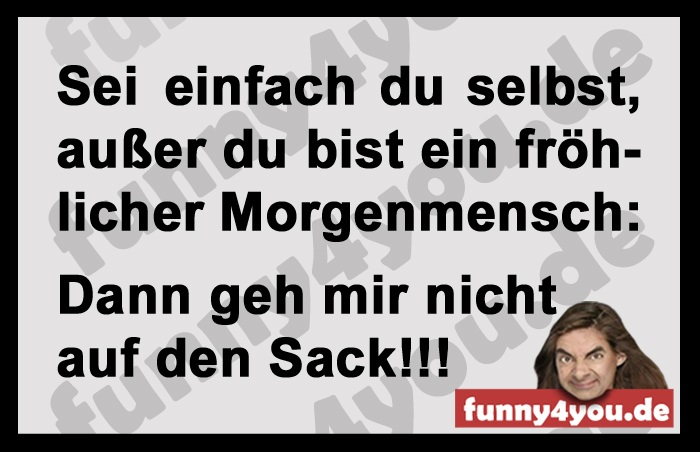 Funny Spruch - Morgenmensch