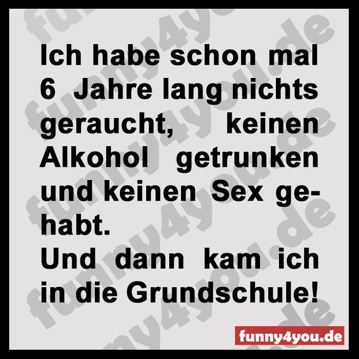 Funny Spruch - Grundschule Sex