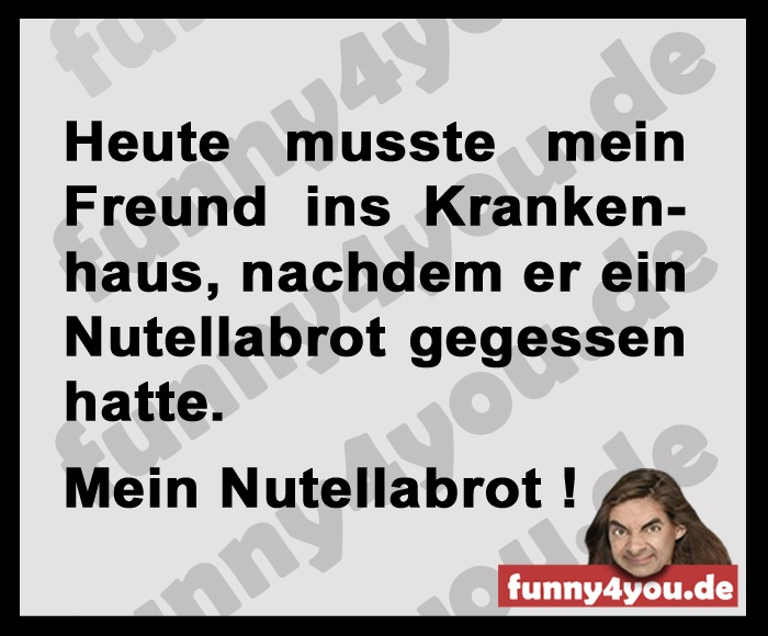 Funny Spruch - Nutellabrot