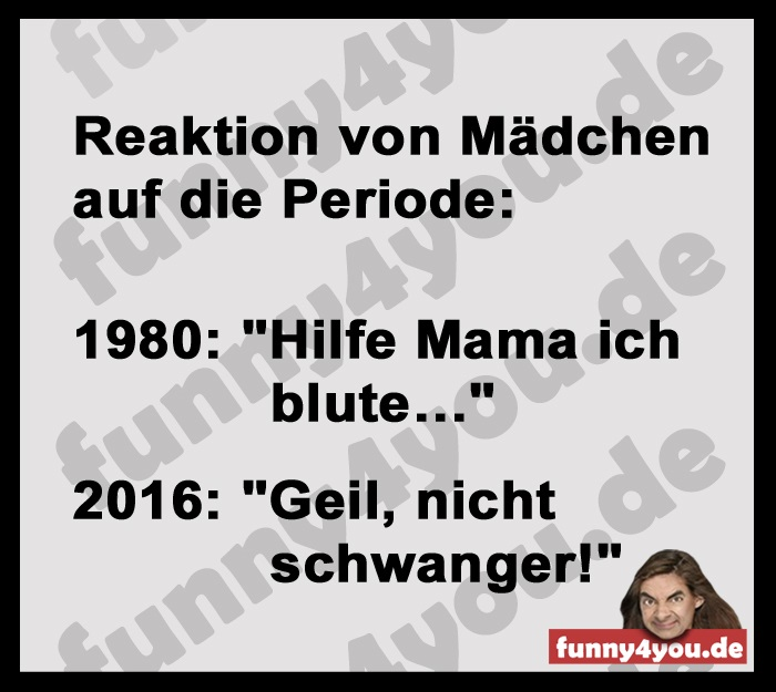 Funny Spruch - Periode
