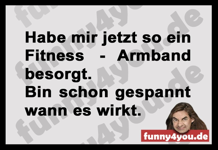 Funny Spruch -  Fitness - Armband