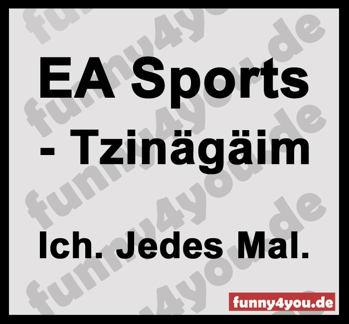 Funny Spruch - EA Sports